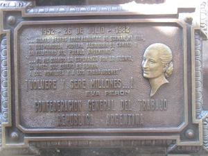 Another heroine for Argentina - Eva Peron. Her plaque at the family grave site now in the Ricoleta Cemetery.