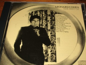 The Best of Leonard Cohen - a collection of his early recordings.